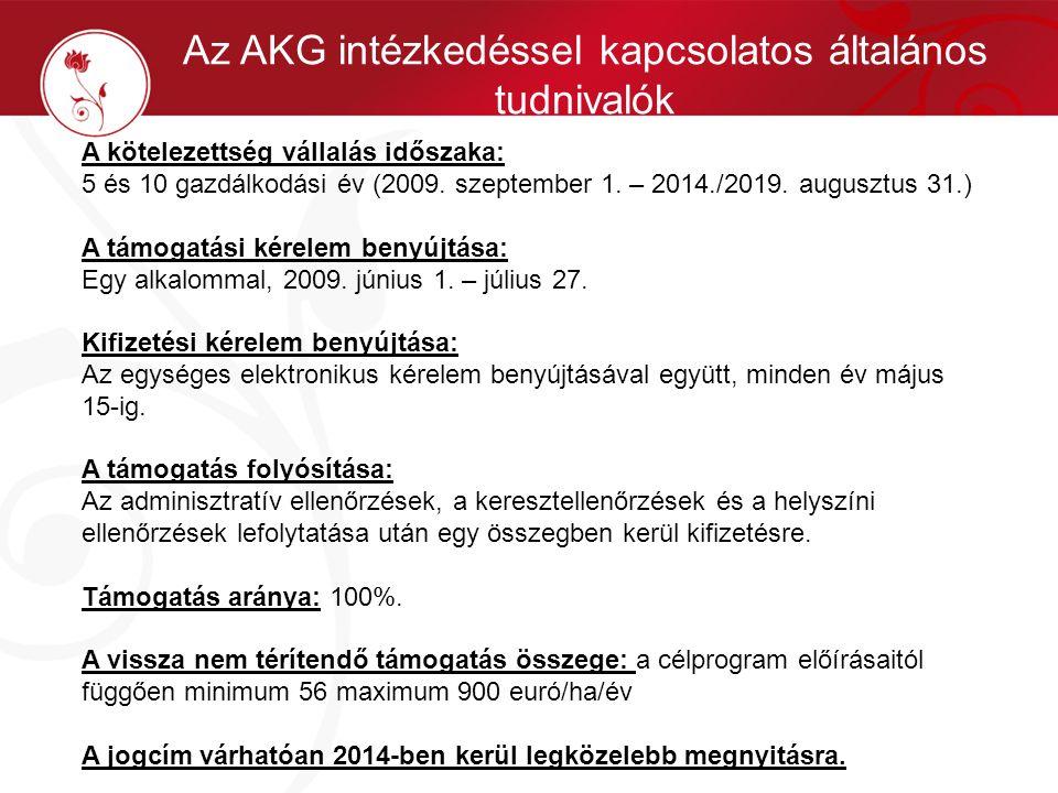 Az AKG intézkedéssel kapcsolatos általános tudnivalók