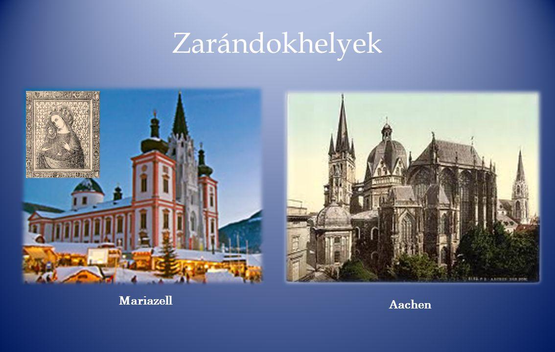 Zarándokhelyek Mariazell Aachen