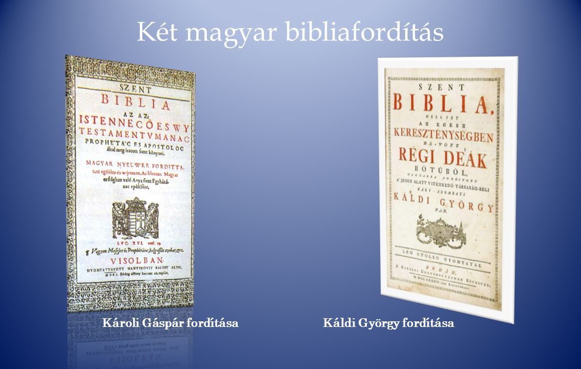 Két magyar bibliafordítás