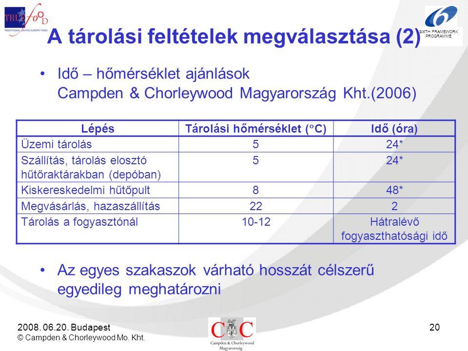 A tárolási feltételek megválasztása (2)