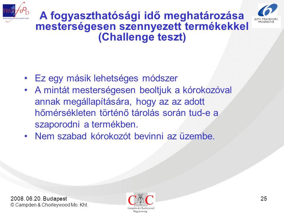 A fogyaszthatósági idő meghatározása mesterségesen szennyezett termékekkel (Challenge teszt)