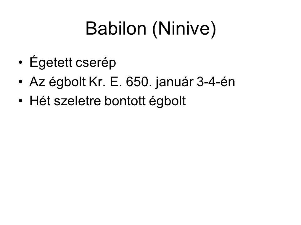 Babilon (Ninive) Égetett cserép Az égbolt Kr. E. 650. január 3-4-én