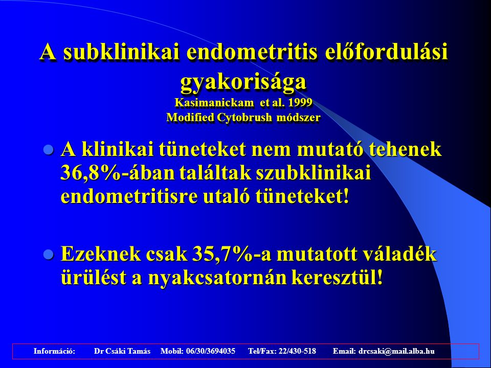 A subklinikai endometritis előfordulási gyakorisága Kasimanickam et al