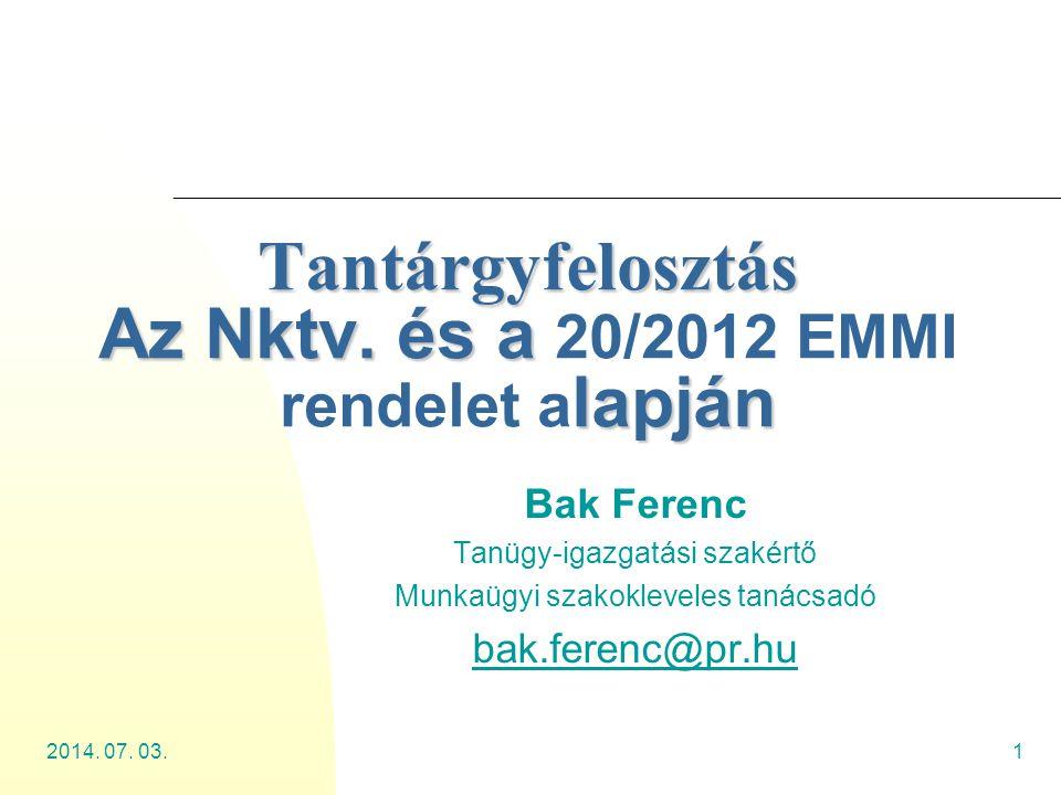 Tantárgyfelosztás Az Nktv. és a 20/2012 EMMI rendelet alapján