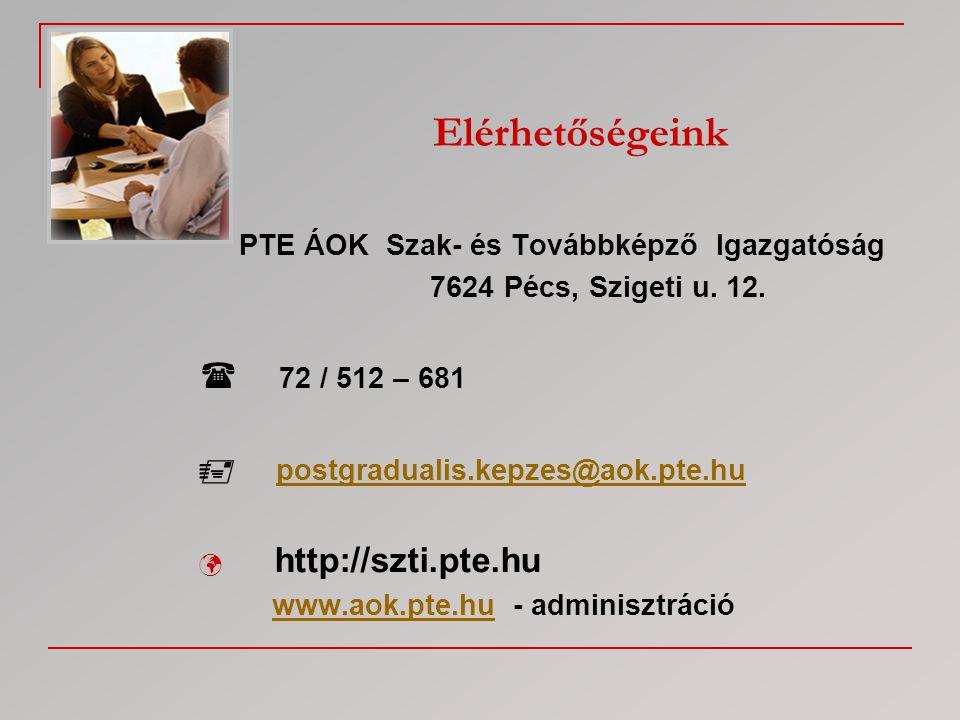 PTE ÁOK Szak- és Továbbképző Igazgatóság