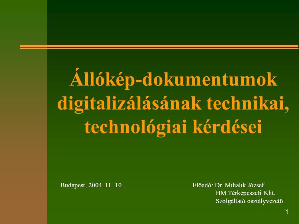 Állókép-dokumentumok digitalizálásának technikai, technológiai kérdései