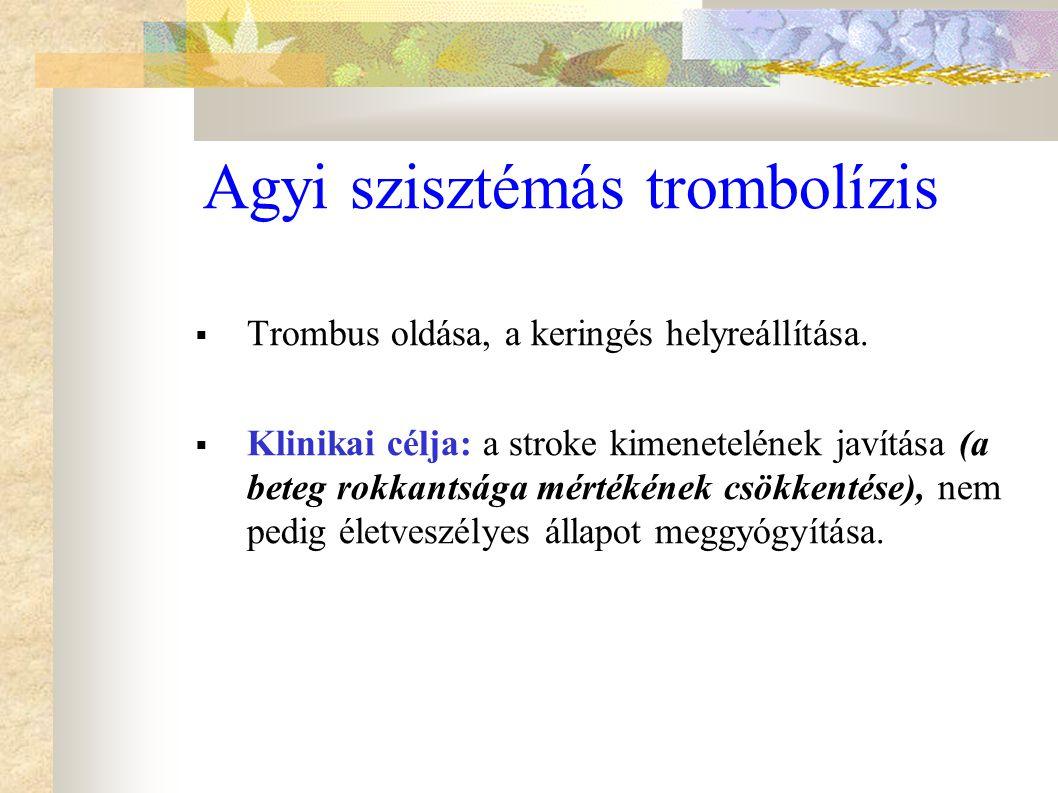 Agyi szisztémás trombolízis