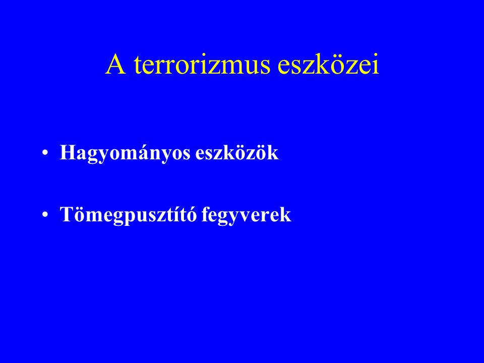A terrorizmus eszközei
