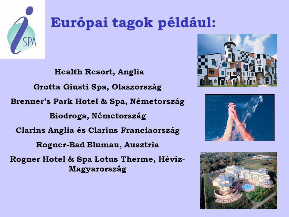 Európai tagok például: