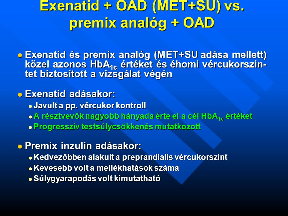 Exenatid + OAD (MET+SU) vs. premix analóg + OAD