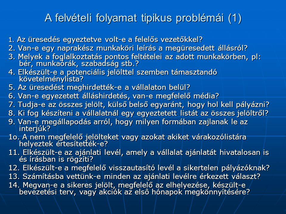 A felvételi folyamat tipikus problémái (1)