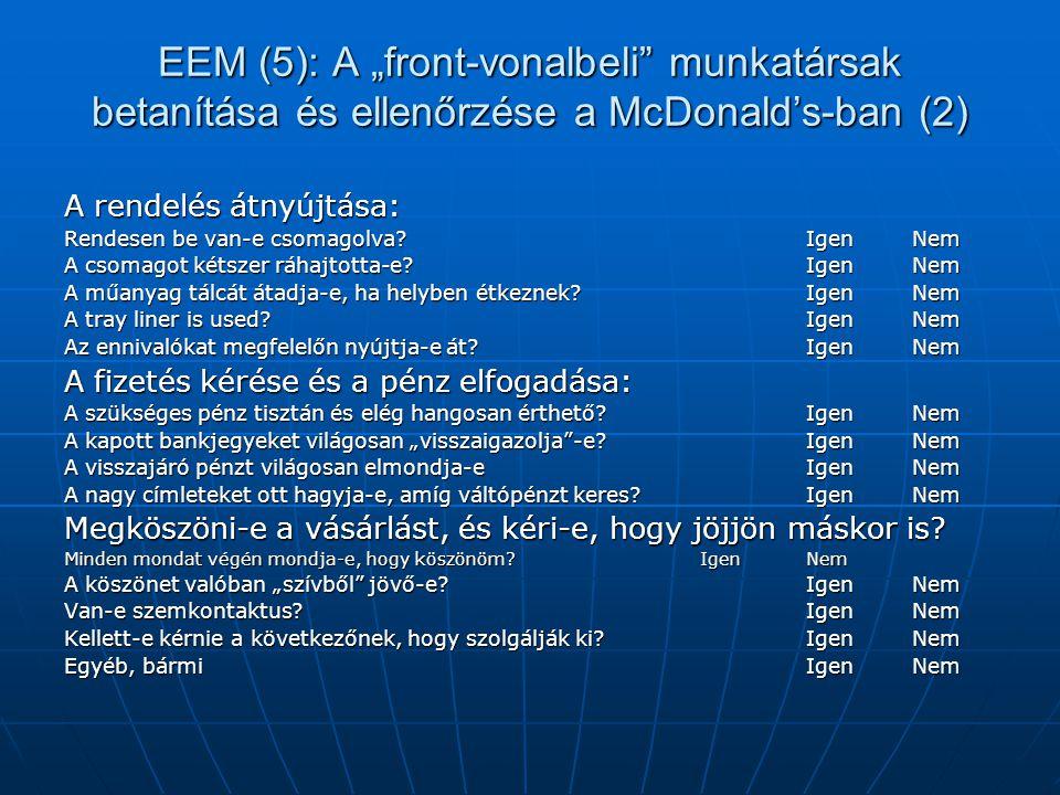 """EEM (5): A """"front-vonalbeli munkatársak betanítása és ellenőrzése a McDonald's-ban (2)"""