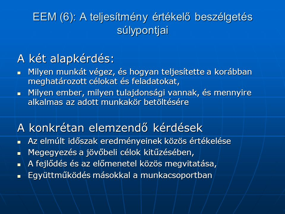 EEM (6): A teljesítmény értékelő beszélgetés súlypontjai
