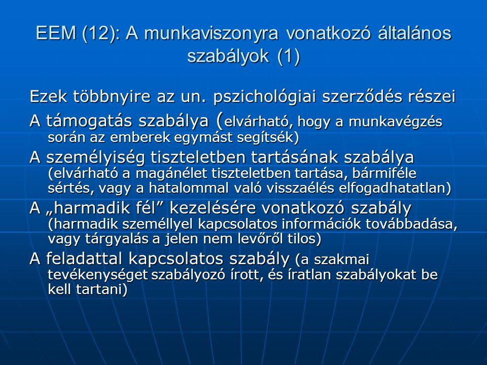 EEM (12): A munkaviszonyra vonatkozó általános szabályok (1)
