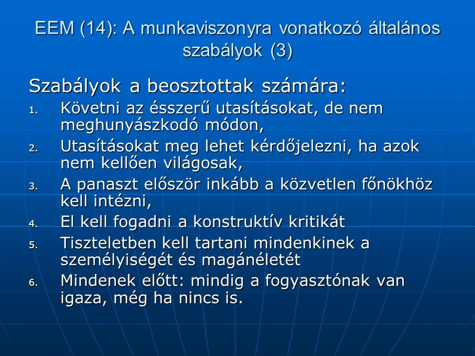 EEM (14): A munkaviszonyra vonatkozó általános szabályok (3)