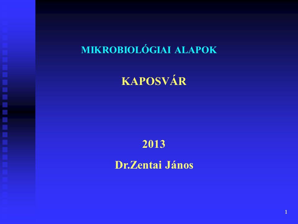MIKROBIOLÓGIAI ALAPOK
