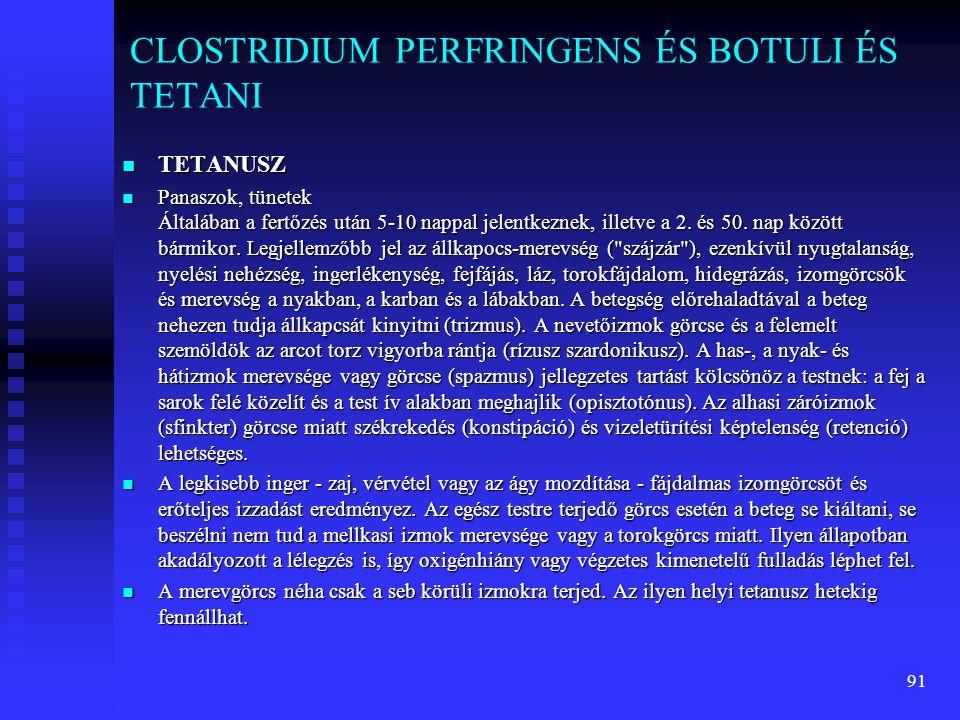 CLOSTRIDIUM PERFRINGENS ÉS BOTULI ÉS TETANI