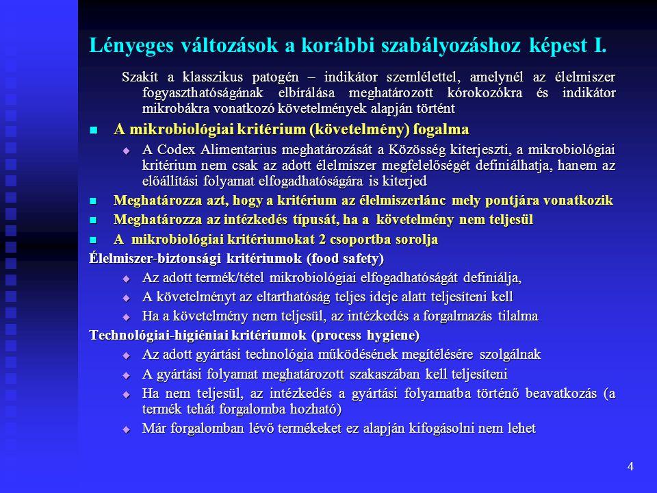 Lényeges változások a korábbi szabályozáshoz képest I.