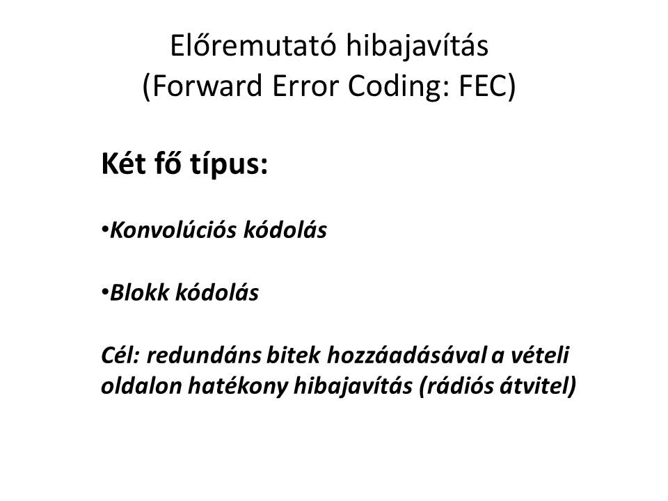 Előremutató hibajavítás (Forward Error Coding: FEC)