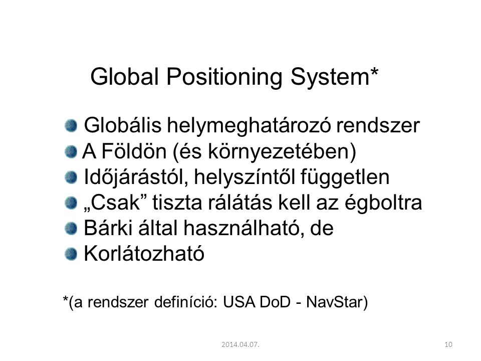 Global Positioning System*