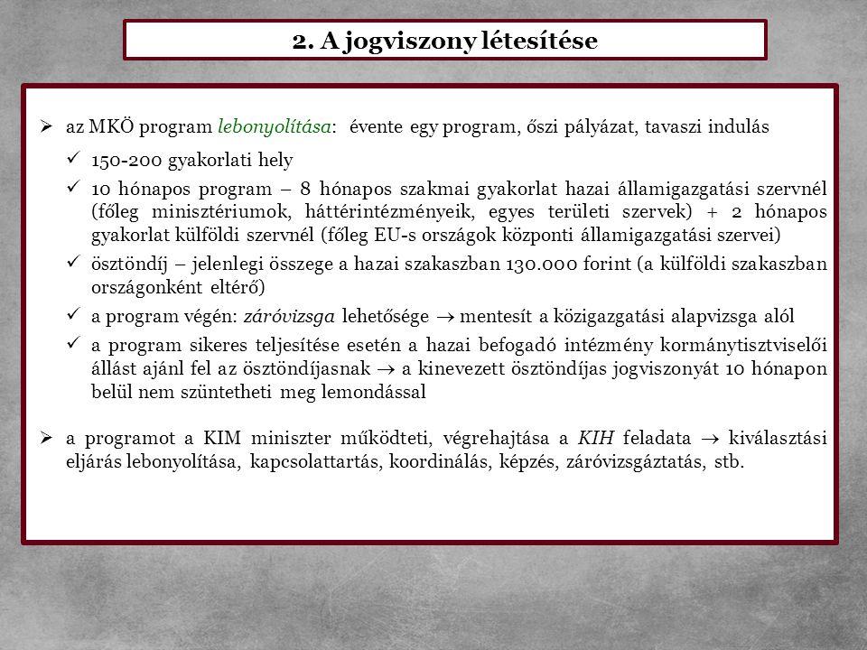 2. A jogviszony létesítése
