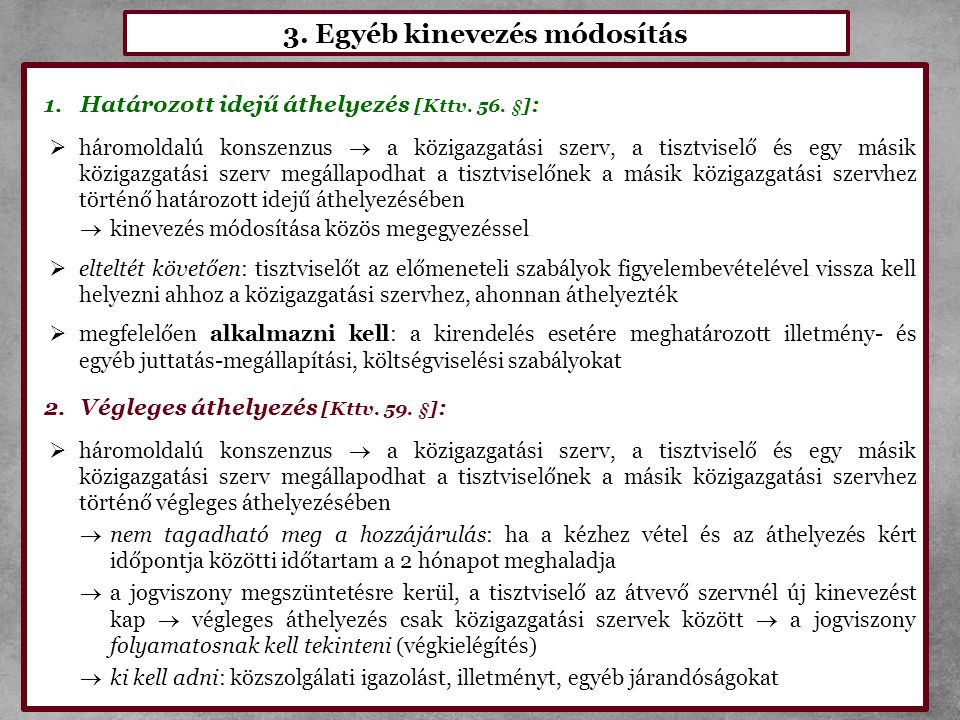 3. Egyéb kinevezés módosítás