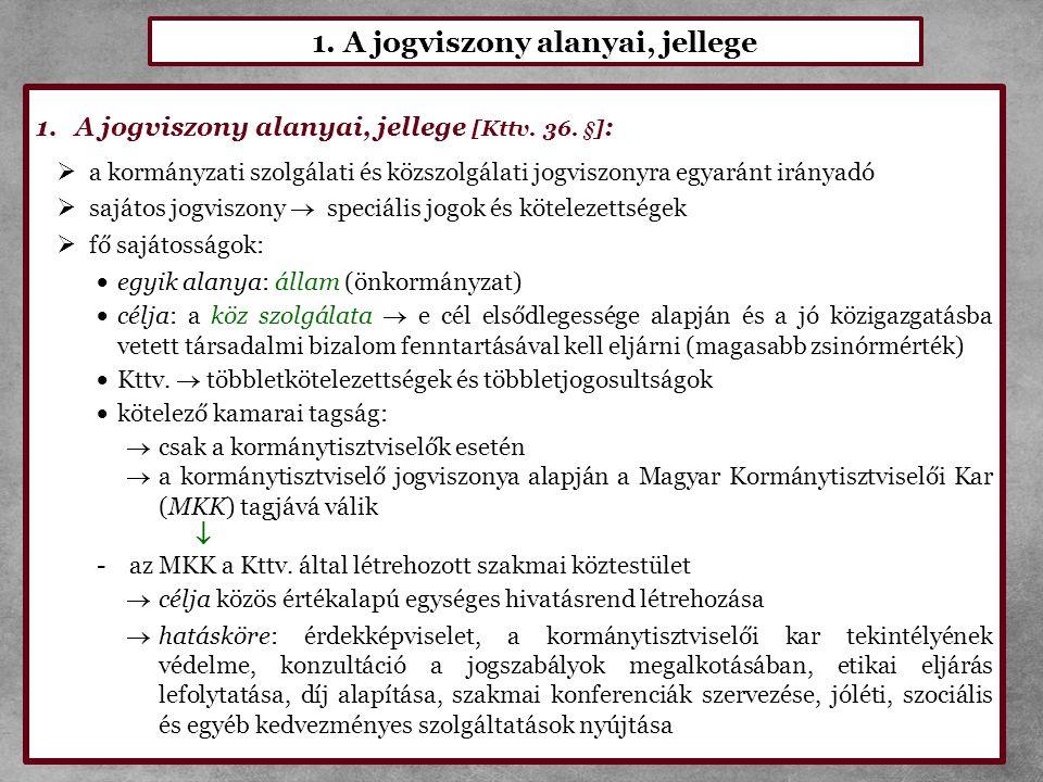 1. A jogviszony alanyai, jellege