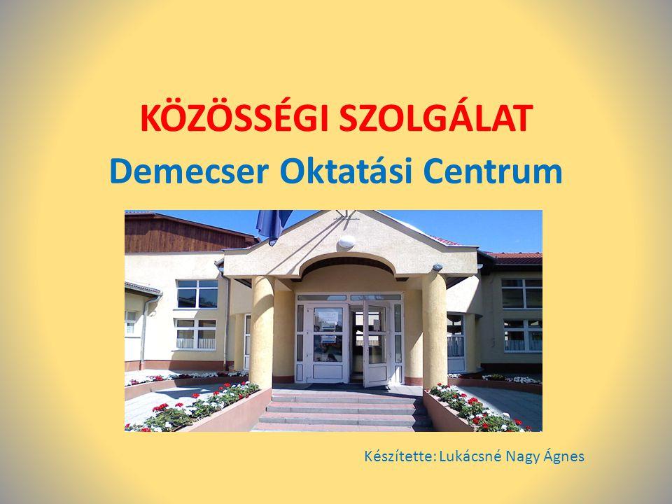 Demecser Oktatási Centrum