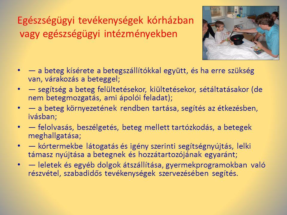 Egészségügyi tevékenységek kórházban vagy egészségügyi intézményekben