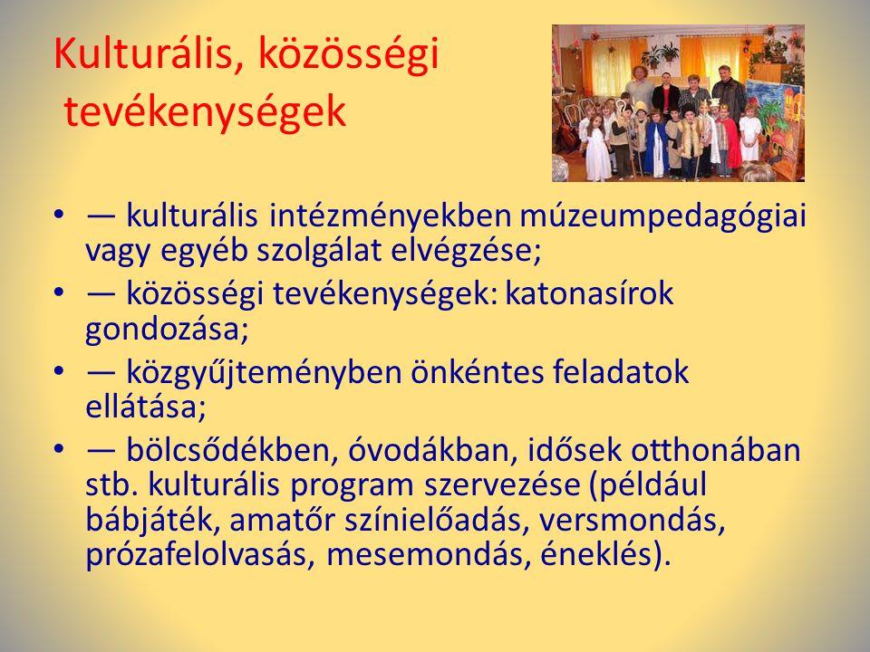 Kulturális, közösségi tevékenységek