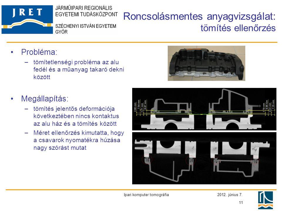 Roncsolásmentes anyagvizsgálat: tömítés ellenőrzés