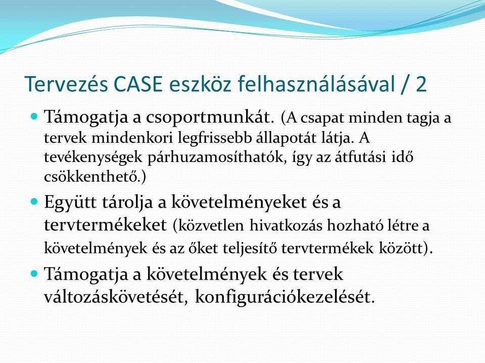 Tervezés CASE eszköz felhasználásával / 2