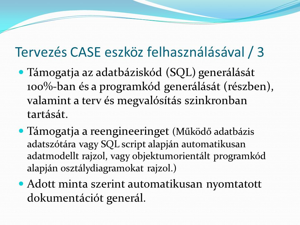 Tervezés CASE eszköz felhasználásával / 3