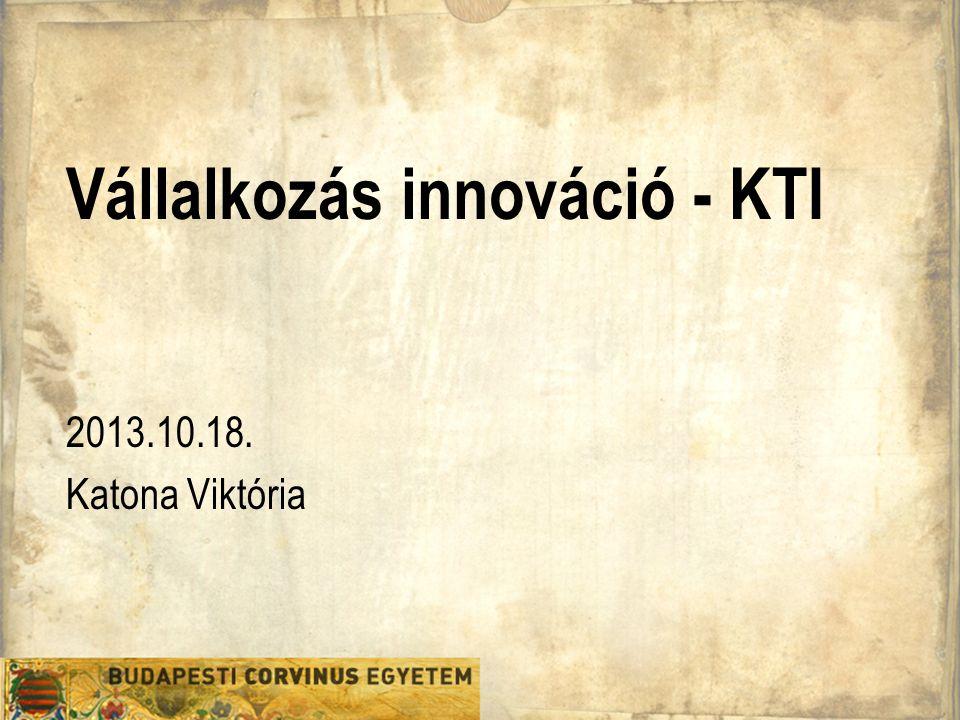 Vállalkozás innováció - KTI