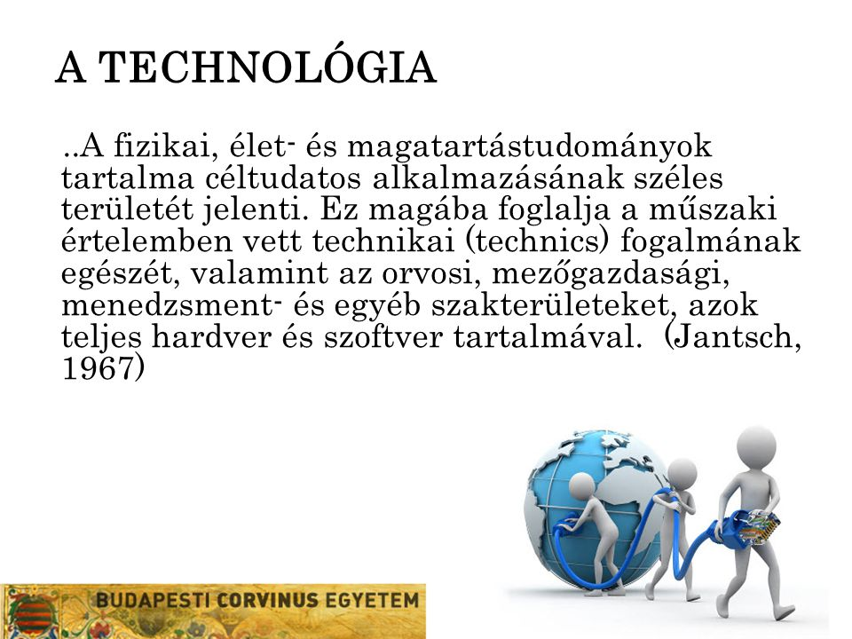 A TECHNOLÓGIA