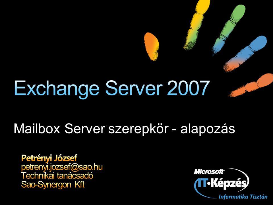 Mailbox Server szerepkör - alapozás