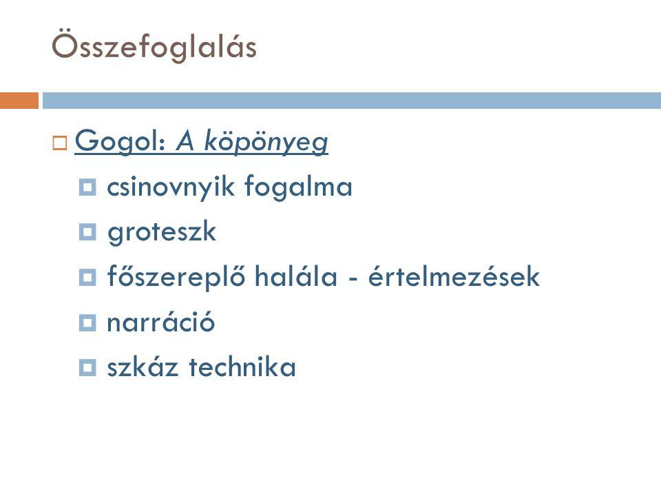 Összefoglalás Gogol: A köpönyeg csinovnyik fogalma groteszk