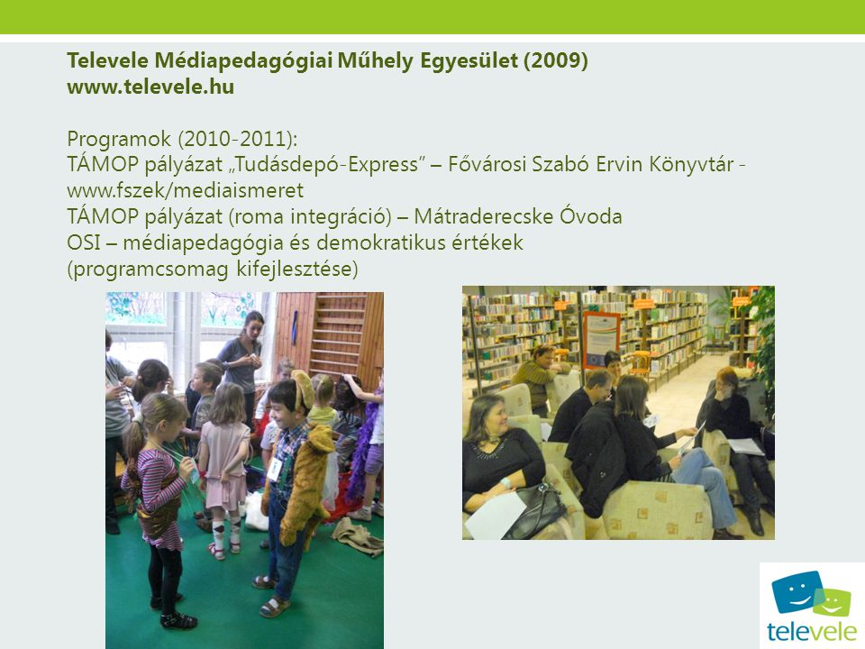 Televele Médiapedagógiai Műhely Egyesület (2009)