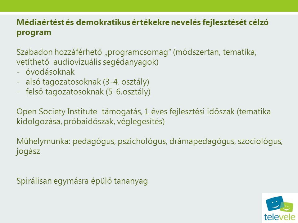 Médiaértést és demokratikus értékekre nevelés fejlesztését célzó program