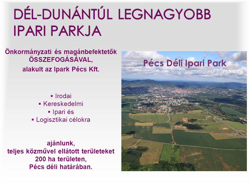 Dél-Dunántúl legnagyobb ipari parkja