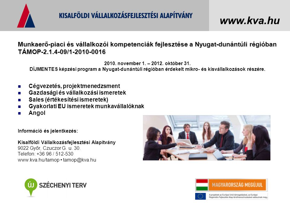 Munkaerő-piaci és vállalkozói kompetenciák fejlesztése a Nyugat-dunántúli régióban