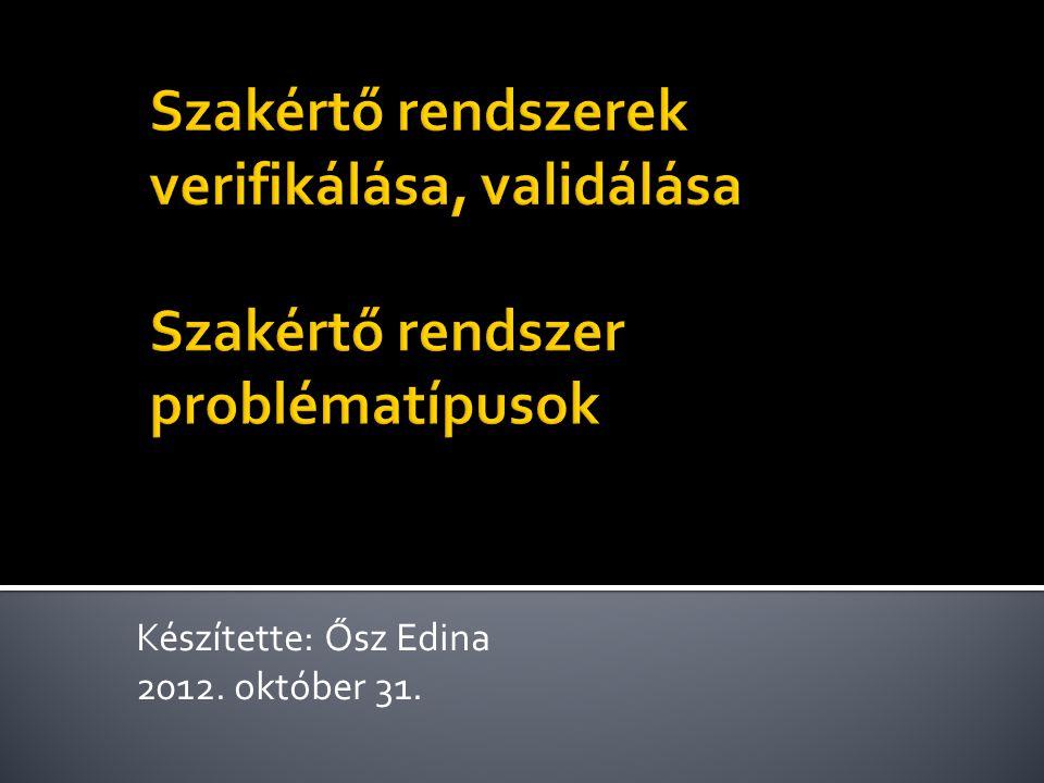 Készítette: Ősz Edina 2012. október 31.