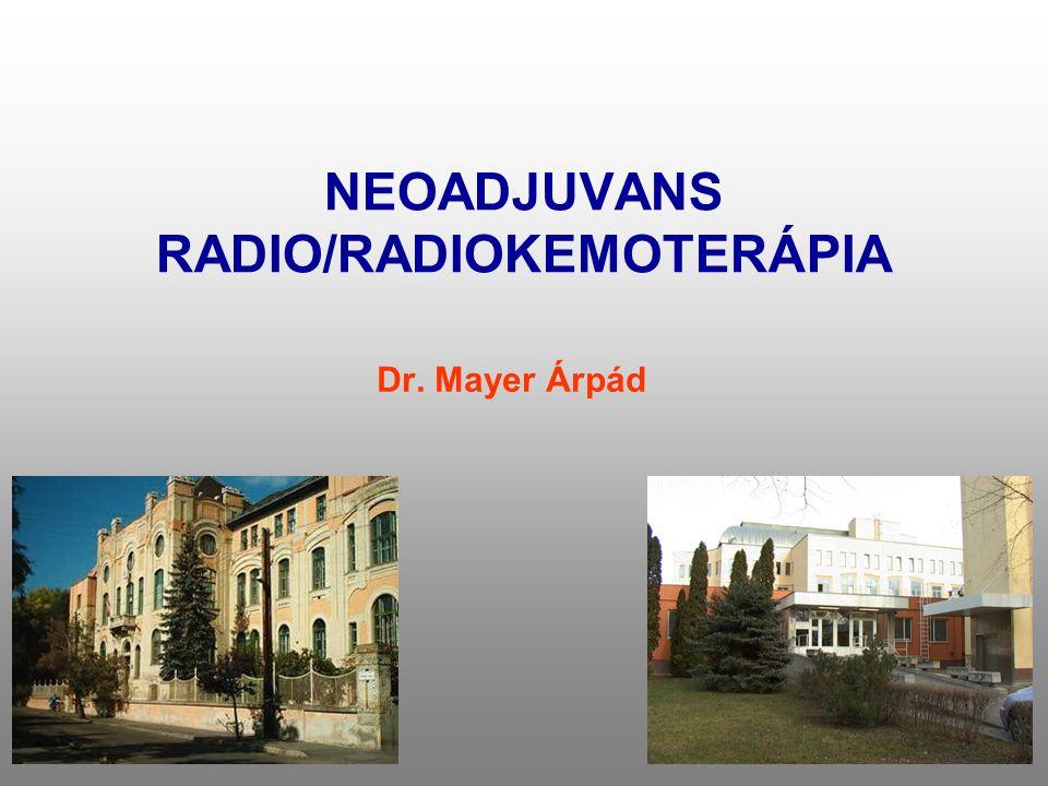 NEOADJUVANS RADIO/RADIOKEMOTERÁPIA