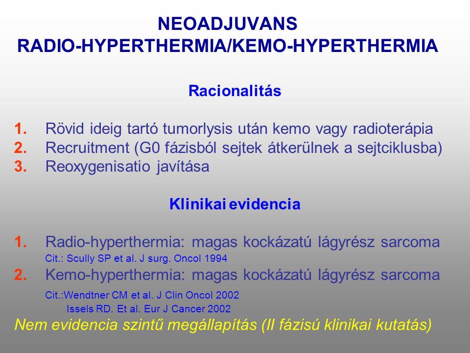 NEOADJUVANS RADIO-HYPERTHERMIA/KEMO-HYPERTHERMIA