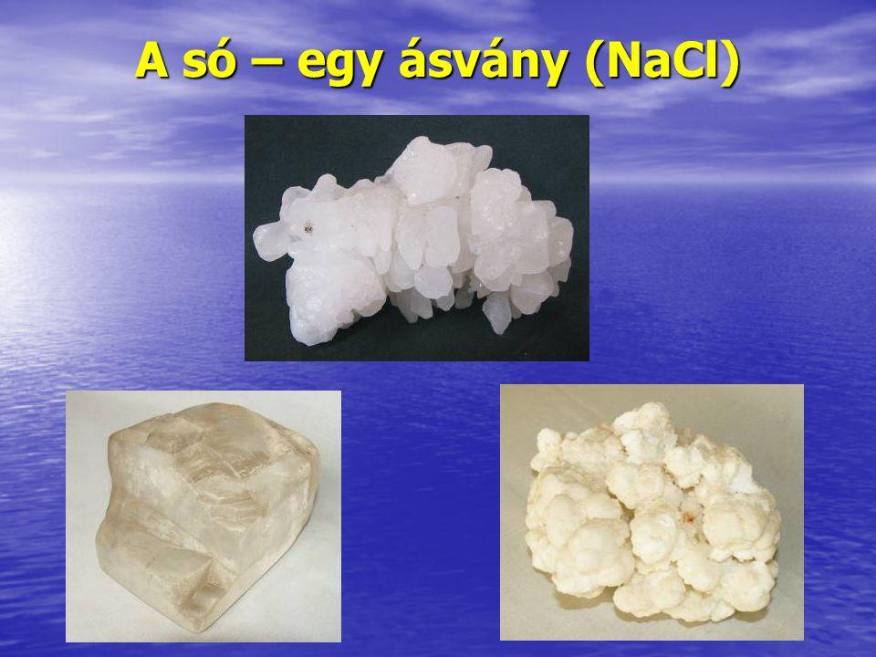 A só – egy ásvány (NaCl)