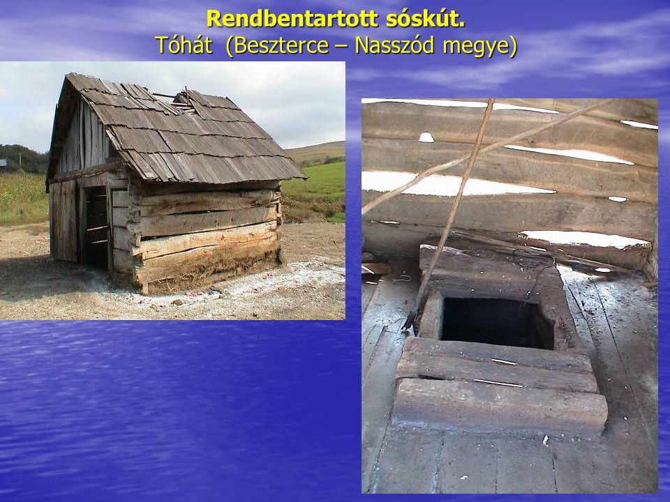 Rendbentartott sóskút. Tóhát (Beszterce – Nasszód megye)