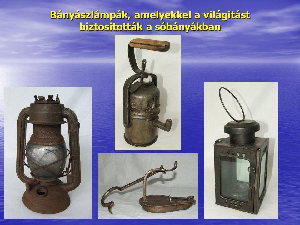 Bányászlámpák, amelyekkel a világitást biztositották a sóbányákban