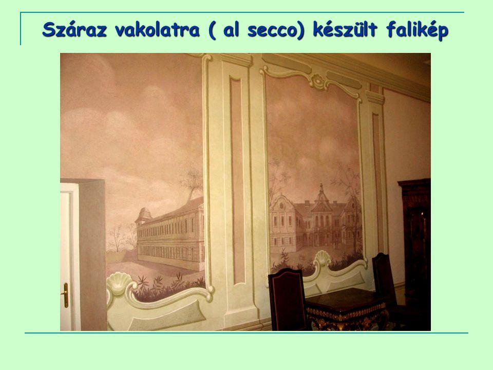 Száraz vakolatra ( al secco) készült falikép