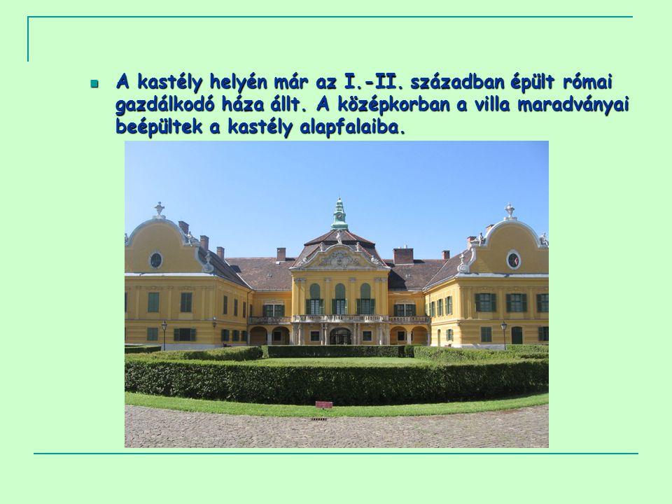 A kastély helyén már az I. -II
