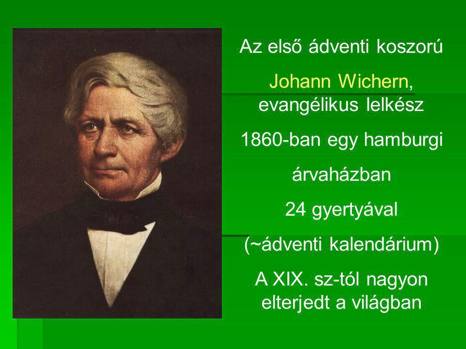 Az első ádventi koszorú Johann Wichern, evangélikus lelkész